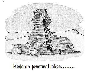 Bedouin practical jokes...